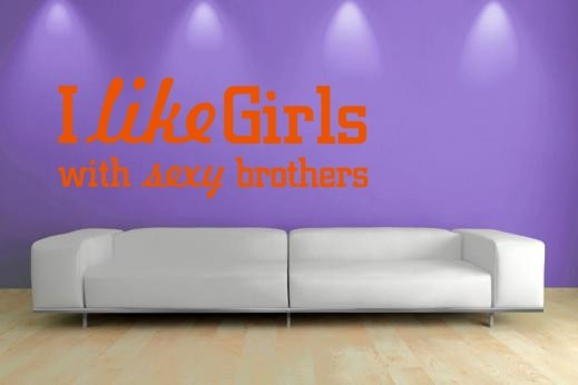I like girls …